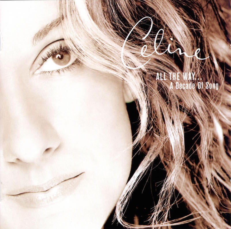 Celine_Dion-All_The_Way_A_Decade_Of_Song
